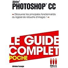 GUDIE CPLT POCHE PPHOTOSHOP CC