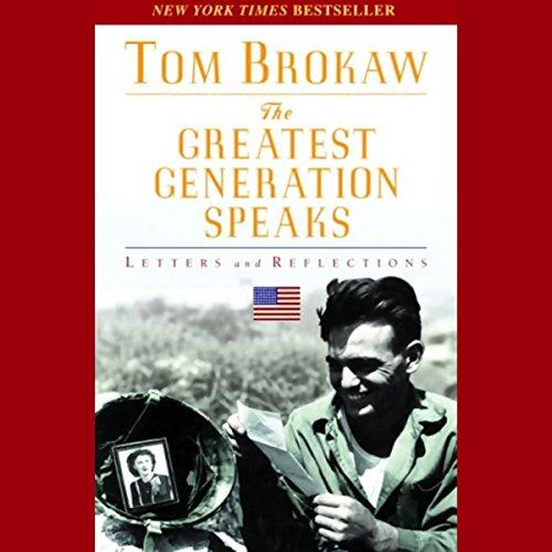 The Greatest Generation Speaks  Audiolibri