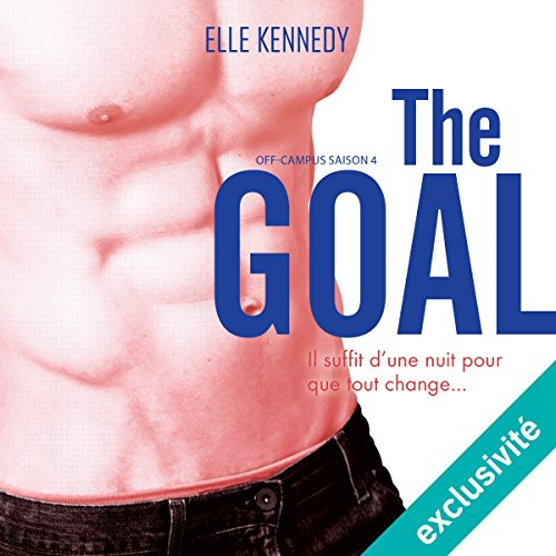 The Goal: Off-campus Saison 4 par Elle Kennedy