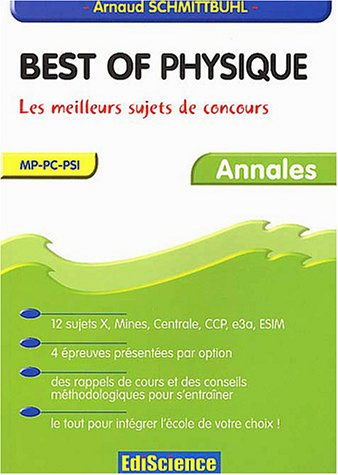 Best of Physique : Les meilleurs sujets de concours - MP-PC-PSI, 1997-2003