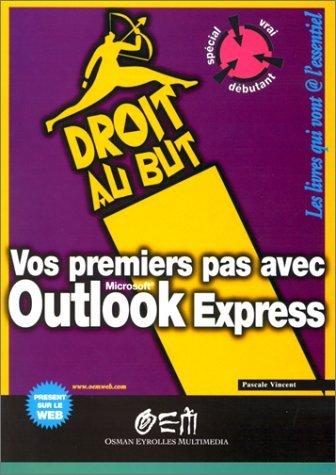 Vos premiers pas avec Outlook Express 2000