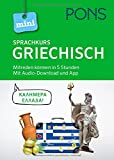 PONS Mini-Sprachkurs Griechisch: Mitreden können in 5 Stunden. Mit Audio-Download. (PONS...