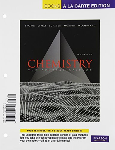 Books A la Carte for Chemistry: The Central Science (12th Edition) by Brown, Theodore E. (2011) Loose Leaf