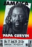 CURVIN, PAPA - 1998 - Konzertplakat - Reagge - Jamaica - Tourposter - Marl