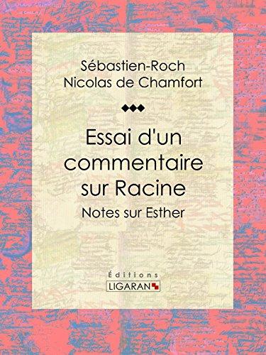 Essai d'un commentaire sur Racine: Notes sur Esther