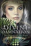 Divine Damnation 1: Das Vermächtnis der Magie: Düster-romantische Fantasy