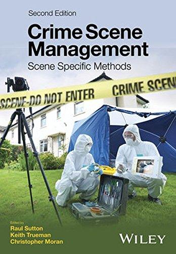Crime Scene Management - Scene Specific Methods 2E