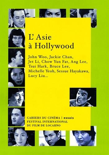 L'Asie à hollywood par Collectif, Claudine Paquot, Charles Tesson, Roger Garcia