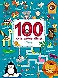 100 Gute-Laune-Rätsel - Tiere: ab 5 Jahre