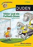 Lesedetektive Übungsbücher - Viktor und die Fußball-Dinos, 3. Klasse