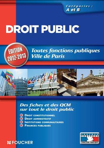 Droit public Catégories A et B. Edition 2012-2013