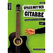 Spaß mit der Gitarre: Liedbegleitung von Anfang an (inkl. Audio-CD). Lehrbuch für Akustikgitarre. Liederbuch. Musiknoten. Songbook.