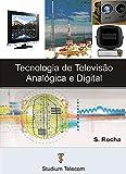 TECNOLOGIA DE TV ANALÓGICA E DIGITAL - Samuel Rocha: d'occasion  Livré partout en Belgique