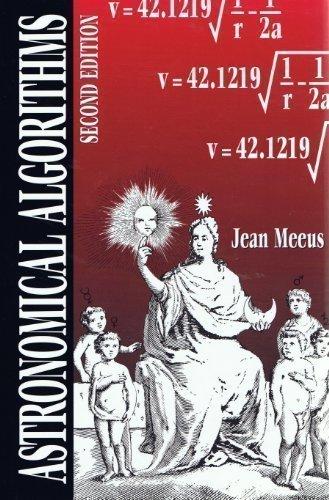 Astronomical Algorithms by Jean Meeus (1998-12-08)