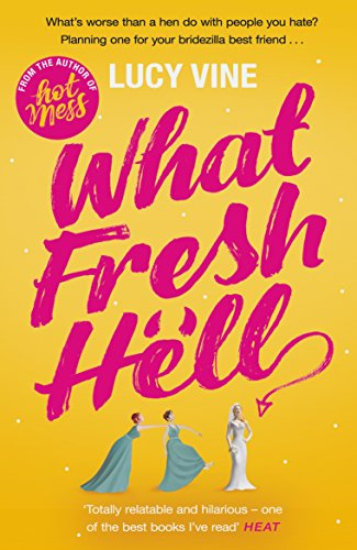 What the Fresh Hell – Lucy Vine