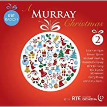 A Murray Christmas 2: Songs and Inspirational Readings from RTE Radio 1's John Murray Show