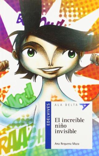 El increible niño inivisible (Ala Delta (Serie Azul))