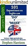 101 Expresiones en Ingl�s con 'Do' y...