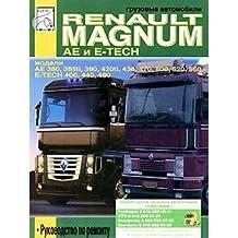 Gruzovye avtomobili Renault Magnum AE i E-Tesn. Rukovodstvo po remontu