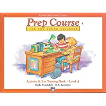 Alfred's Basic Piano Library Prep Course for the Young Beginner: Activity & Ear Training Book, Level a