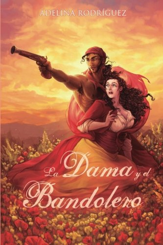 La Dama y el Bandolero por Adelina Rodríguez