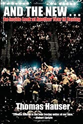 And the New . . .: An Inside Look at Another Year in Boxing by Thomas Hauser (2012-09-01)