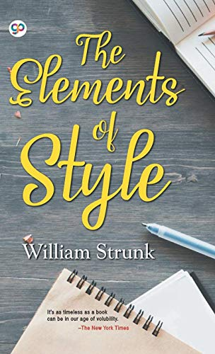 The Elements of Style : Writing Strategies with Grammar (Hardbound Delux Edition)