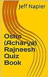 Osho (Acharya) Rajneesh Quiz Book