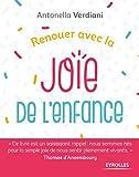 Renouer avec la joie de l'enfance (Métamorphose) (French Edition)