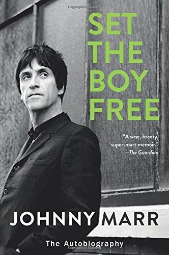 Set the Boy Free: The Autobiography por Johnny Marr
