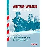 Abitur-Wissen - Geschichte - Deutschland von 1945 bis zur Gegenwart