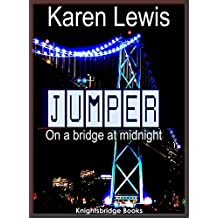 JUMPER: On a bridge at midnight (English Edition)
