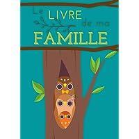 Le livre de ma famille: Le livre de ma famille pour retracer l'histoire de mes ancêtres - livre de 42 pages en couleurs…