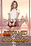 Reformed for the Senator (The Institute Series Book 8) (English Edition)