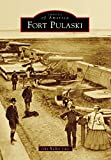 Front cover for the book Fort Pulaski (Images of America) by John Walker Guss
