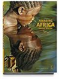 AMAZING AFRICA - Pascal Maitre