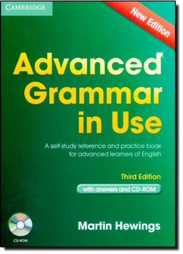 Advanced Grammar in Use Book with Answers and CD-ROM: A Self-Study Reference and Practice Book for Advanced Learners of English by Hewings, Martin (2013) Paperback