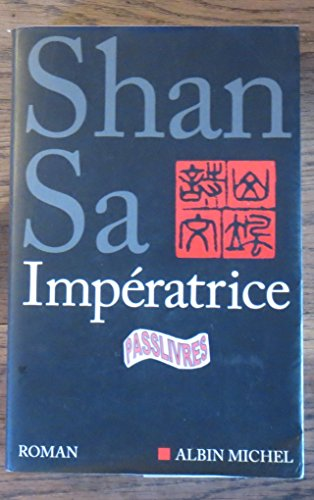 Impératrice par Shan Sa
