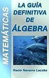 Image de La guía definitiva del álgebra para la enseñanza secundaria (Fichas de matemáticas)