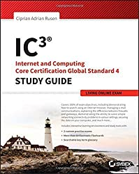 IC3: Internet and Computing Core Certification Living Online Study Guide by Ciprian Adrian Rusen (2015-05-04)