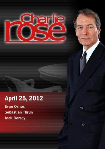 Preisvergleich Produktbild Charlie Rose - Evan Osnos / Sebastian Thrun / Jack Dorsey (April 25,  2012)