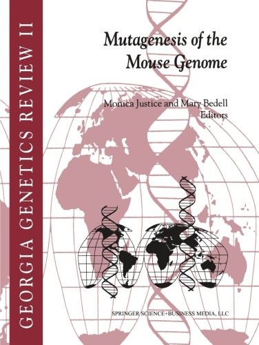 Mutagenesis of the Mouse Genome (Georgia Genetics Review)