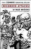 Image de The Zombie Survival Guide: Recorded Attacks