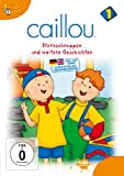Caillou 01 - Gilbert muss zum Arzt und andere Abenteuer