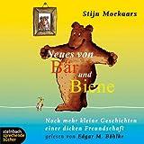 Neues von Bär und Biene. Noch mehr kleine Geschichten einer dicken Freundschaft. 1 CD