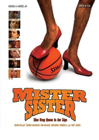 Mister Sister - Eine Drag Queen in der Liga