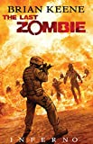 The Last Zombie: Inferno (English Edition)