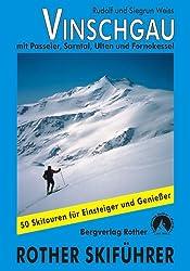 Vinschgau. Mit Passeiertal, Sarntal, Ultental und Fornokessel (Rother Skitourenführer)