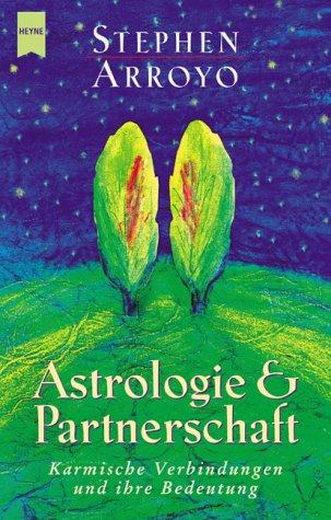 Astrologie und Partnerschaft. Karmische Verbindungen und ihre Bedeutung
