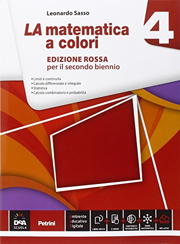 La matematica a colori. Ediz. rossa. Per le Scuole superiori. Con e-book. Con espansione online: 4
